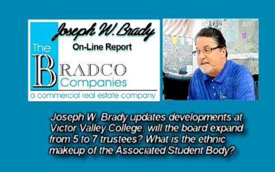 Joseph W. Brady Victor Valley College Update