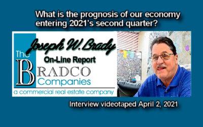 Joseph W. Brady Answers, How Healthy the Economy